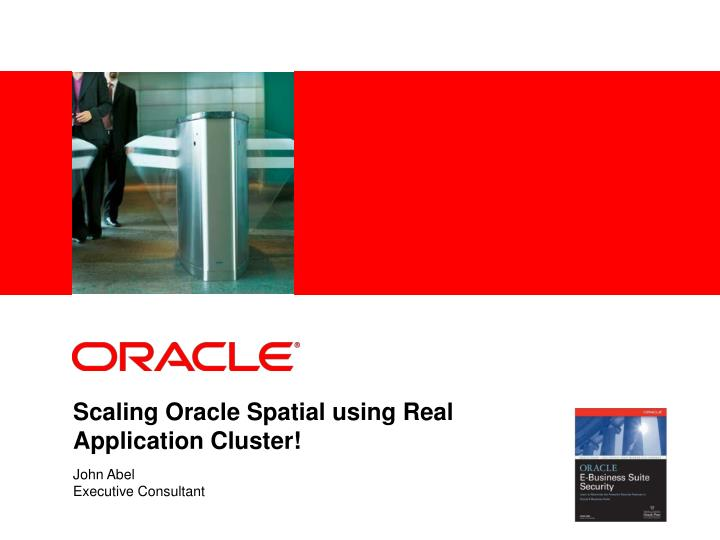 scaling oracle spatial using real application cluster n.