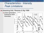 characteristics intensity peak limitations