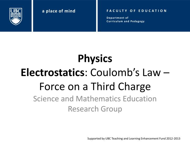 physics electrostatics coulomb s law force on a third charge n.