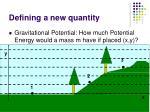 defining a new quantity