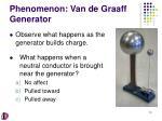 phenomenon van de graaff generator