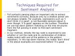 techniques required for sentiment analysis