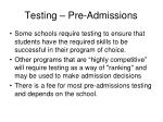 testing pre admissions