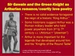sir gawain and the green knight as arthurian romance courtly love poetry