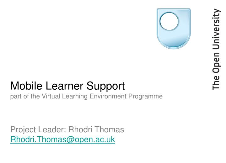 mobile learner support part of the virtual learning environment programme n.
