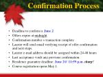 confirmation process