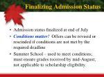 finalizing admission status