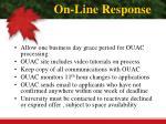 on line response
