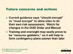 future concerns and actions