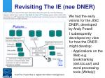 revisiting the ie nee dner