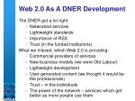 web 2 0 as a dner development