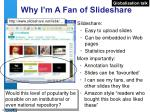 why i m a fan of slideshare
