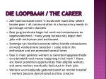 die loopbaan the career4