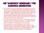 die sandwich generasie the sandwich generation