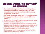 le nes en aftrede the empty nest and retirement1