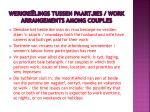 werkre lings tussen paartjies work arrangements among couples