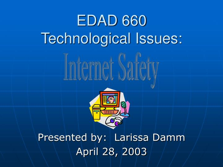 edad 660 technological issues n.