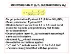 determination of g 1 f 1 approximately a 1