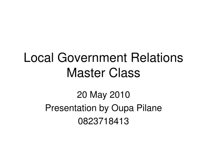 local government relations master class n.
