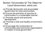 section 152 provides for the object for local government which are