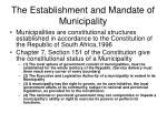 the establishment and mandate of municipality