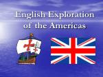 english exploration of the americas