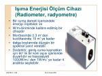 i ma enerjisi l m cihaz radiometer radyometre