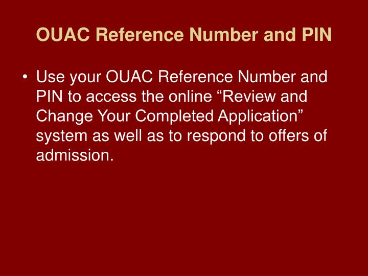 OUAC Reference Number and PIN