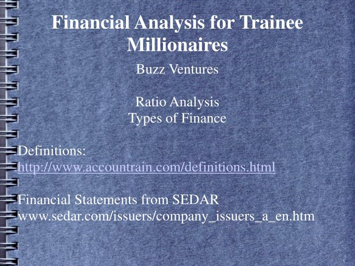 financial analysis for trainee millionaires n.