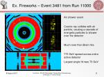 ex fireworks event 3481 from run 11000