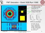 pmt saturation event 1630 run 11000
