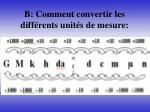 b comment convertir les diff rents unit s de mesure