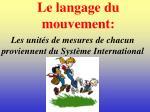 le langage du mouvement