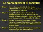 le r arrangement de formules