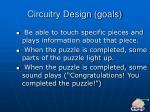 circuitry design goals