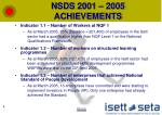 nsds 2001 2005 achievements