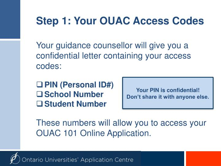 Step 1 your ouac access codes