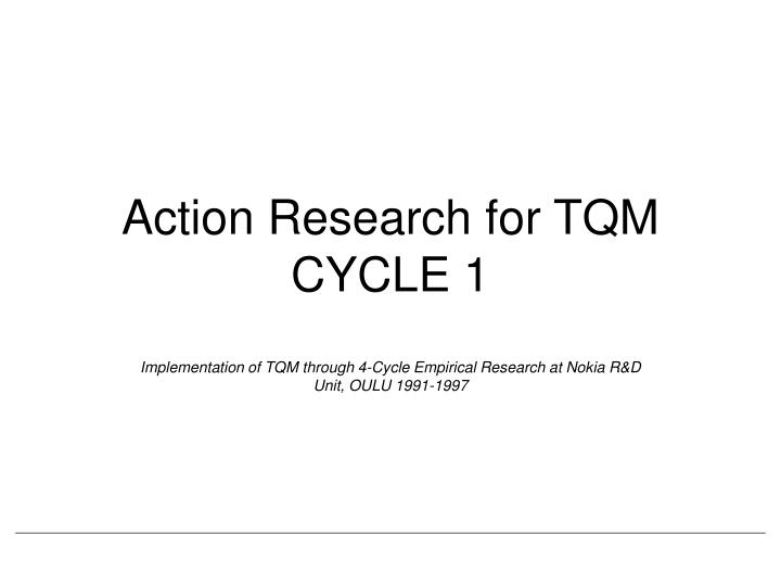 action research for tqm cycle 1 n.