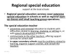 regional special education support at the local schools