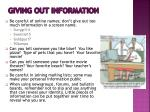 giving out information