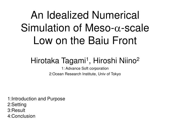 an idealized numerical simulation of meso scale low on the baiu front n.
