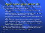 again some good advice 2