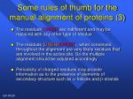 some rules of thumb for the manual alignment of proteins 3