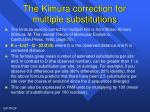 the kimura correction for multiple substitutions