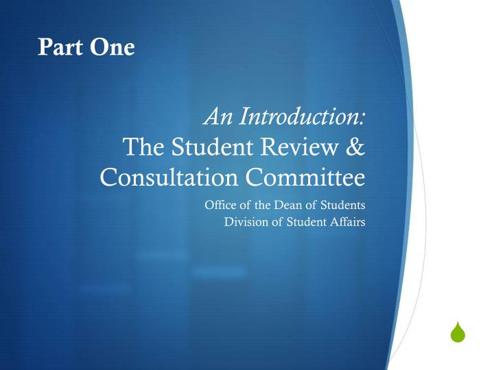 an introduction the student review consultation committee n.