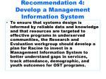 recommendation 4 develop a management information system