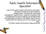 public health informatics specialist