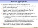 kontrola typologiczna