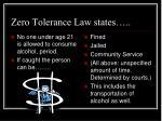 zero tolerance law states