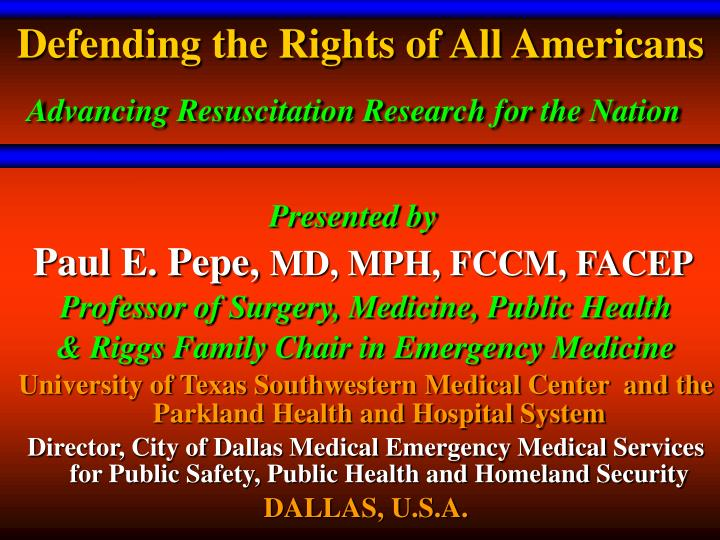 defending the rights of all americans advancing resuscitation research for the nation n.